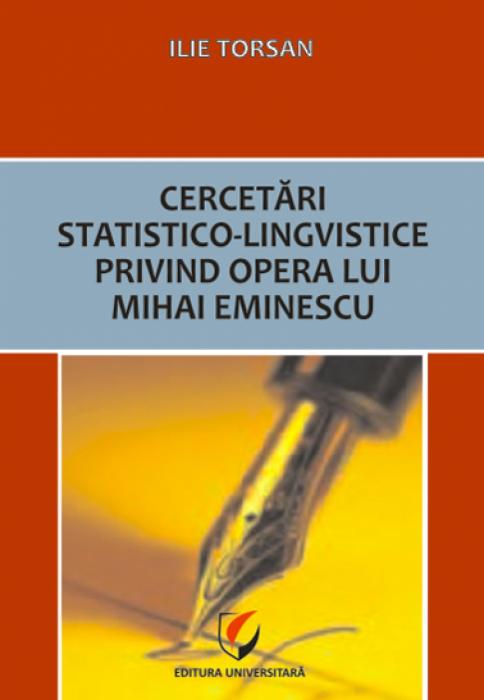 Cercetări statistico-lingvistice privind opera lui Mihai Eminescu 0