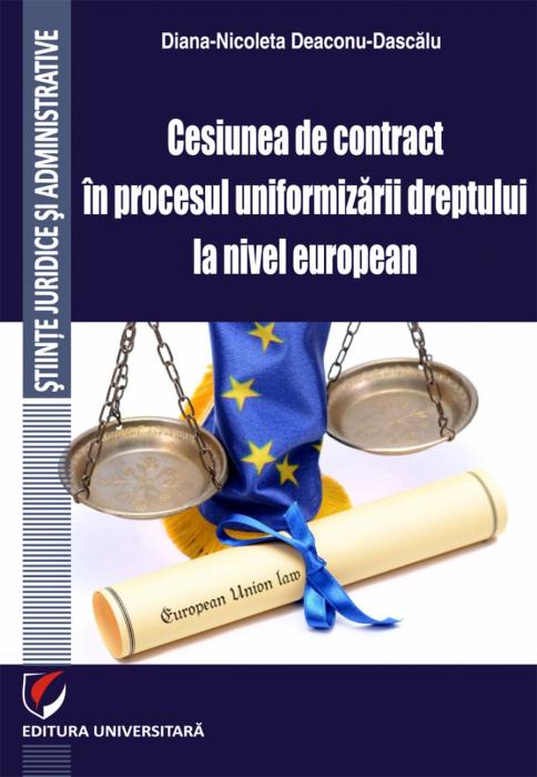 Cesiunea de contract in procesul uniformizarii dreptului la nivel european 0