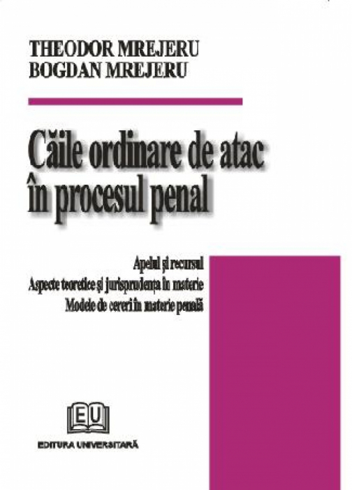 Ordinary means of appeal in criminal proceedings. Appeal and appeal. Theoretical and case law. Models of requests in criminal matters 0