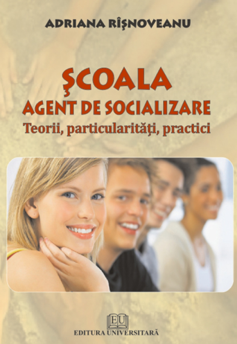 School - socializing agent - theory, practice features 0