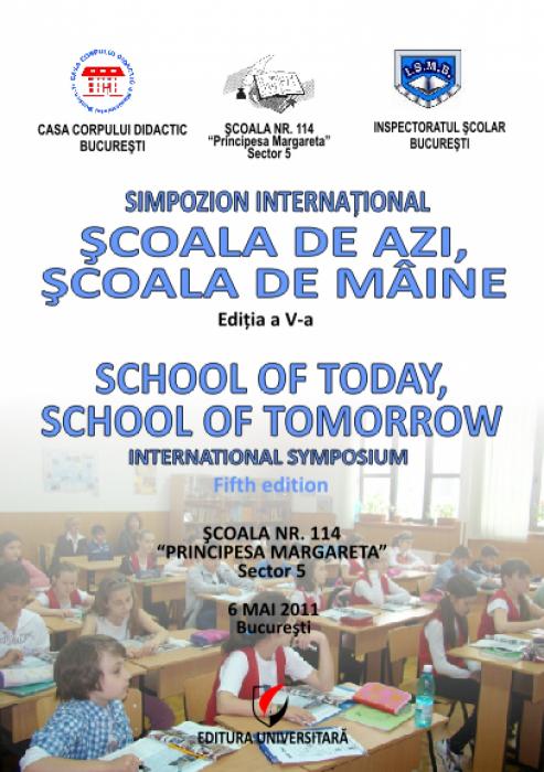 School today, school of tomorrow - International Symposium, Fifth Edition, May 6, 2011 [0]