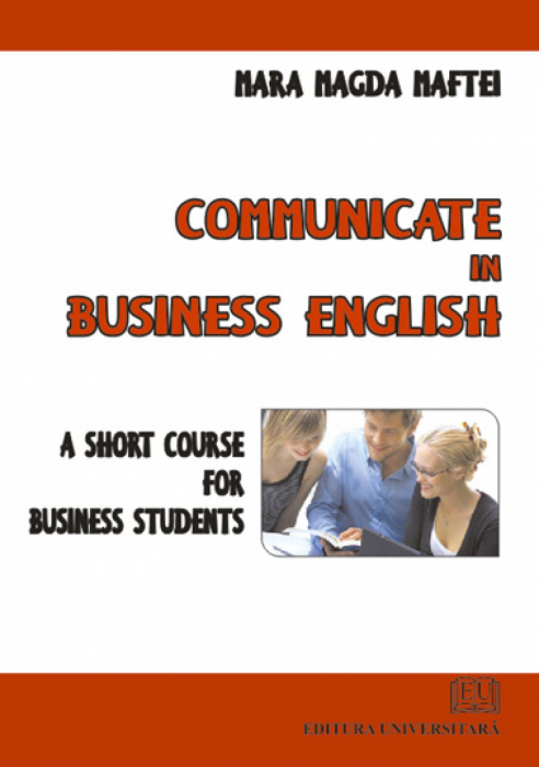 Communicate in business english - A short course for business students 0