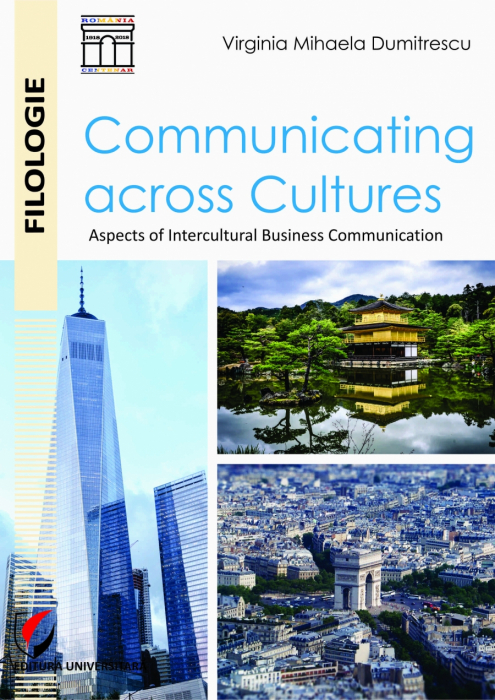 Communicating across Cultures. Aspects of Intercultural Business Communication [0]