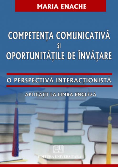 Competenta comunicativa si oportunitatile de invatare - O perspectiva interactionista - Aplicatii la limba engleza 0