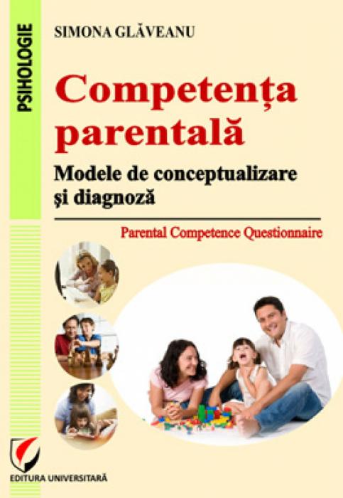 Competenţa parentală. Modele de conceptualizare şi diagnoză 0