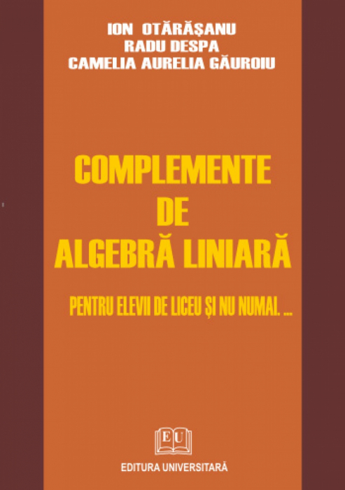 Complements of linear algebra for high school and beyond .. [0]