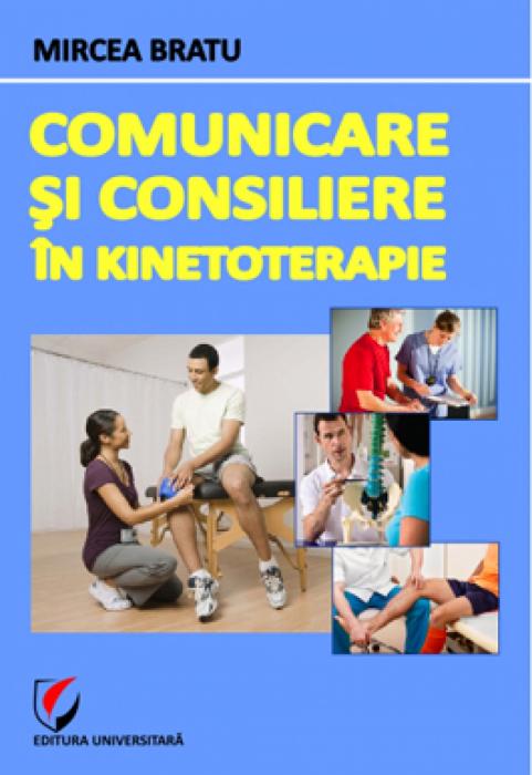 Comunicare si consiliere in kinetoterapie [0]