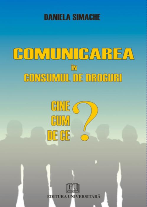 Comunicarea in consumul de droguri - Cine, cum, de ce? 0