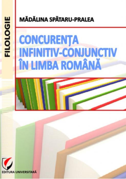 Concurenta infinitiv-conjunctiv in limba romana [0]