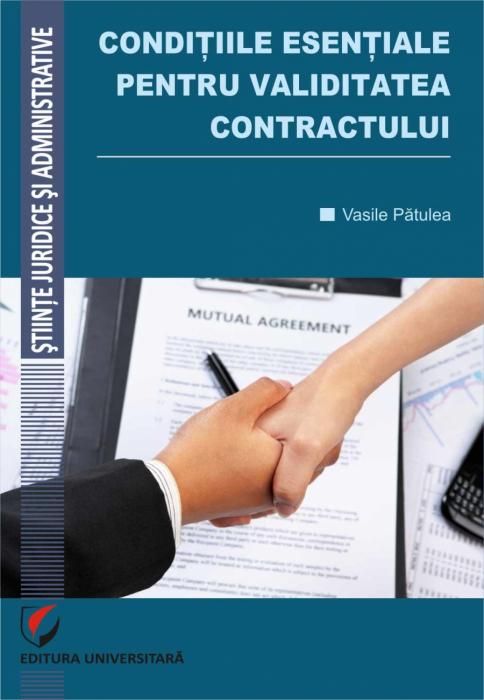 Conditiile esentiale pentru validitatea contractului 0