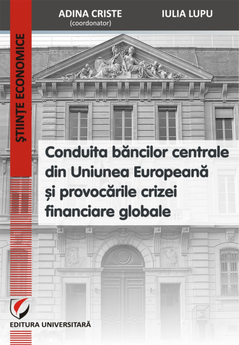 Conduct central banks in the European Union and the challenges of global financial crisis 0