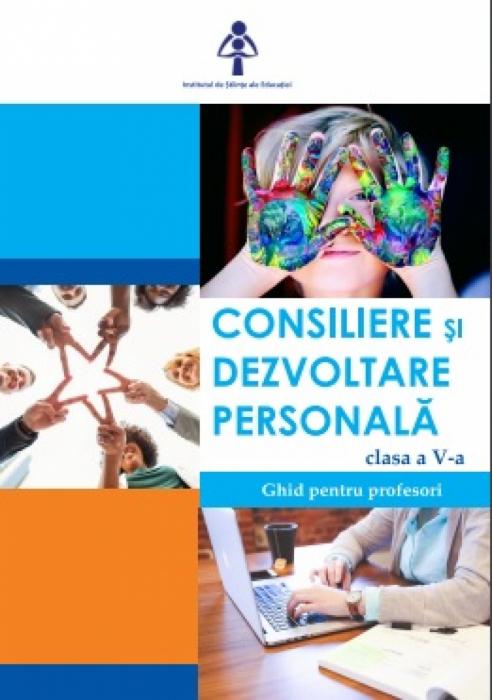 Consiliere și dezvoltare personală clasa a V-a. Ghid pentru profesori 0