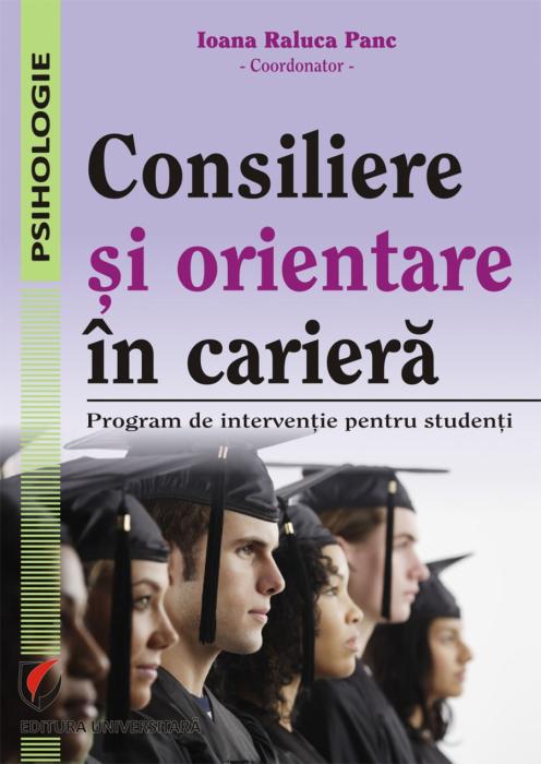 Consiliere si orientare in cariera. Program de interventie pentru studenti 0