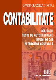 Contabilitate - Aplicatii, teste de autoevaluare, studii de caz si practica contabila [0]