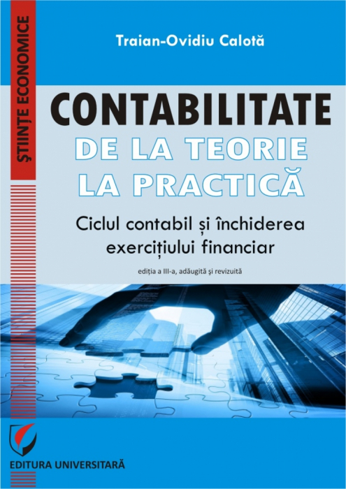 Contabilitate. De la teorie la practicaA. Ciclul contabil si inchiderea exercitiului financiar [0]