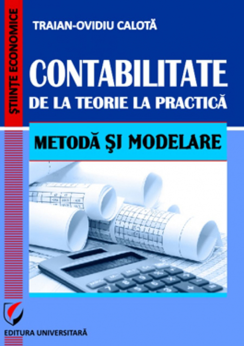 Accounting. From theory to practice. Method and Modeling 0