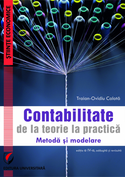 ACCOUNTING. FROM THEORY TO PRACTICE. Method and Modeling, fourth edition, added and revised 0