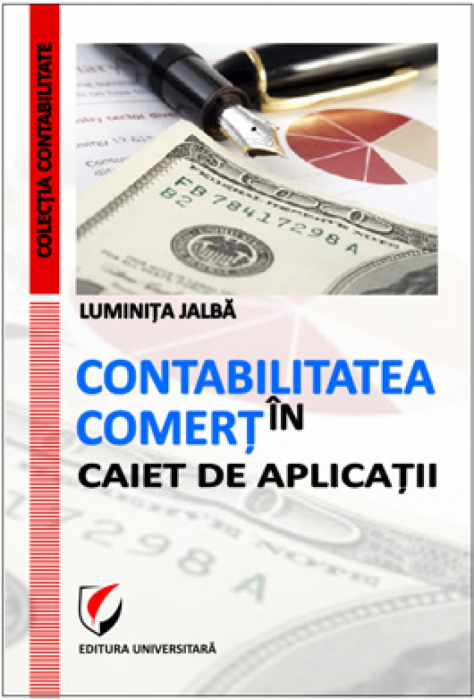Contabilitate in comert - Caiet de aplicatii 0