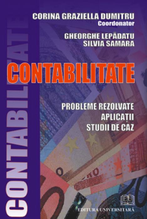 Contabilitate - probleme rezolvate, aplicatii, studii de caz 0