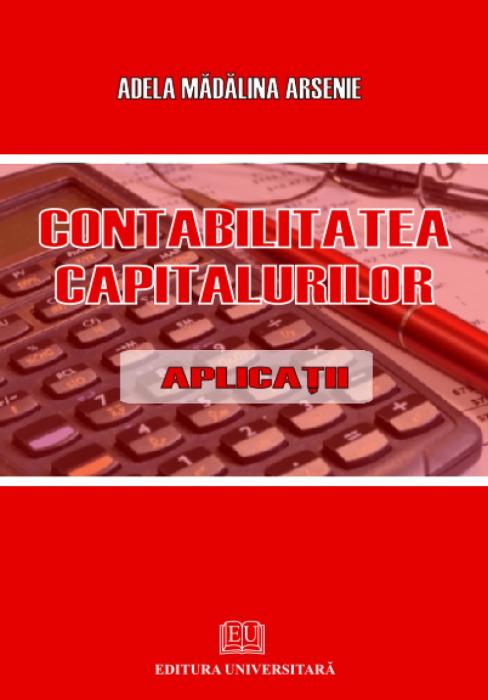 Contabilitatea capitalurilor - Aplicaţii 0