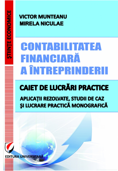 Company's financial accounting.Practical textbook. Applications addressed, case studies and monographic work 0