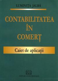 Contabilitatea in comert - Caiet de aplicatii [0]
