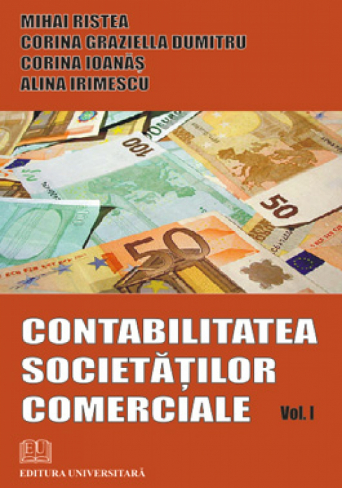 Contabilitatea societatilor comerciale - vol. I 0
