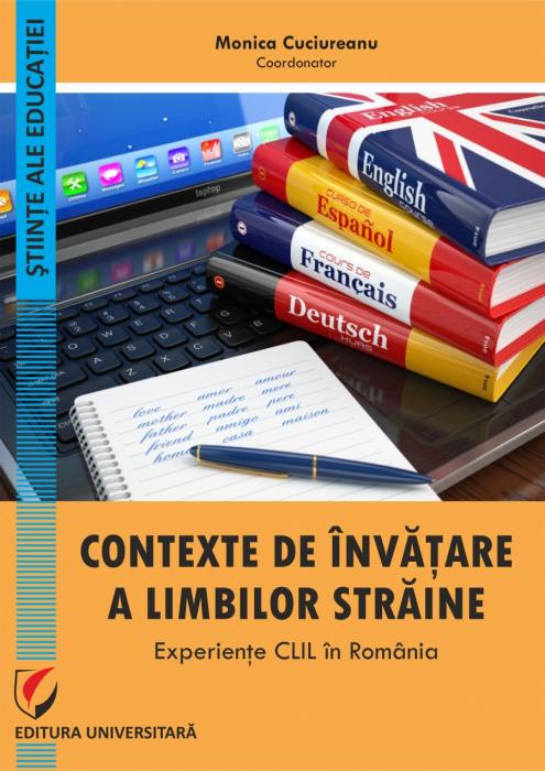 Contexte de invatare a limbilor straine. Experiente CLIL in Romania 0