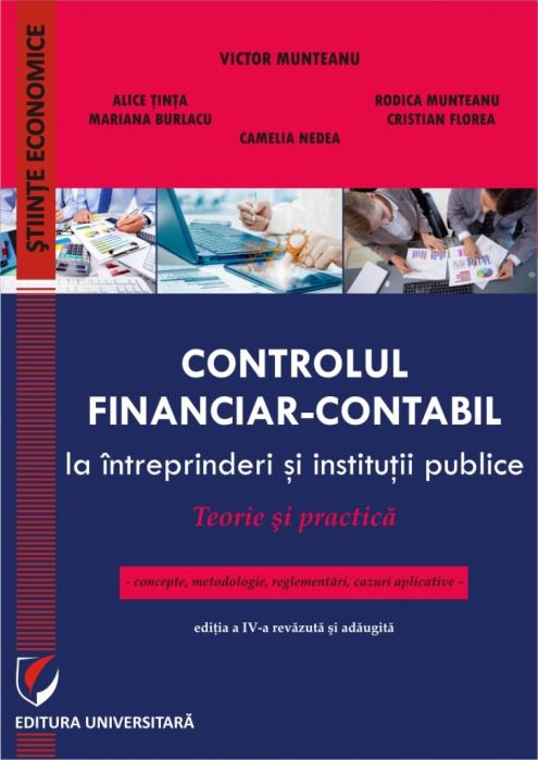 Controlul financiar-contabil la intreprinderi si institutii publice. Teorie si practica 0