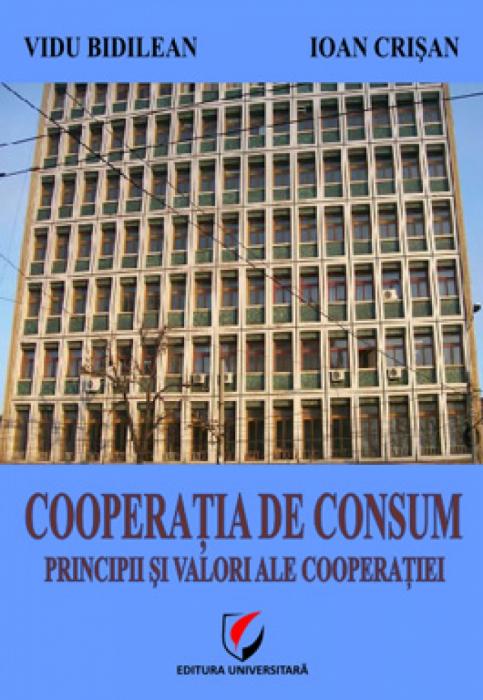 Cooperaţia de consum. Principii şi valori ale cooperaţiei 0