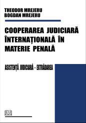 Cooperarea judiciară internaţională în materie penală 0