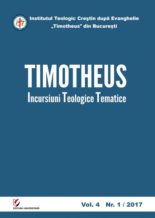TIMOTHEUS. Incursiuni teologice tematice. Vol. 4, Nr. 1/2017 [0]