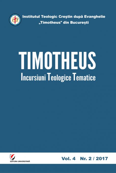 TIMOTHEUS. Incursiuni teologice tematice. Vol. 4, Nr. 2/2017 [0]