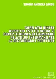 Corelaţia dintre aspectul estetic facial şi corectitudinea determinării relaţiilor intermaxilare la restaurările protetice 0