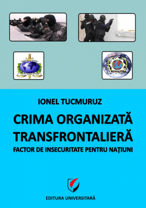 Transnational organized crime. Factor of insecurity for the nation 0