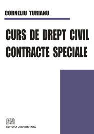Curs de drept civil. Contracte speciale 0