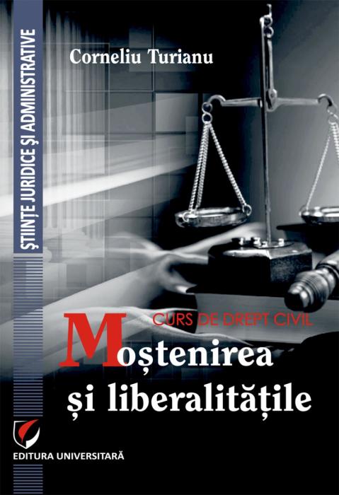 Curs de drept civil. Mostenirea si liberalitatile 0