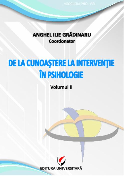 De la cunoaştere la intervenţie în psihologie, vol. II 0
