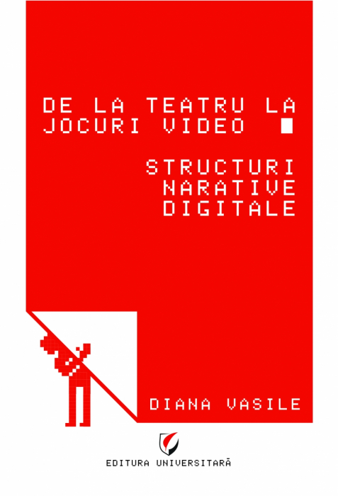 From Theater to Video Games. Digital Narrative Structures 0