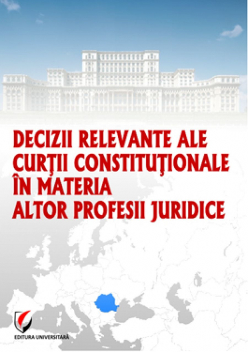 Relevant decisions of the Constitutional Court in the matter of other legal professions 0