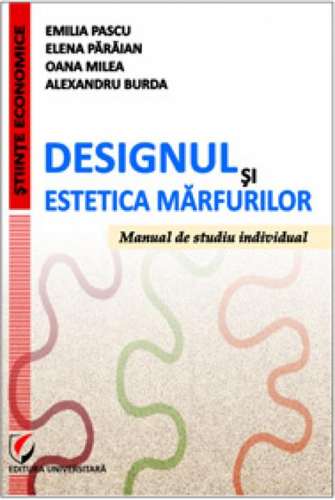 Designul şi estetica mărfurilor. Manual de studiu individual 0