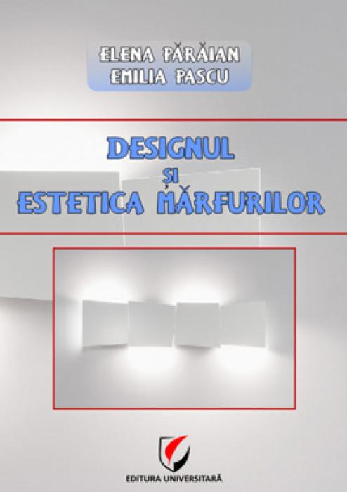 Designul si estetica marfurilor 0