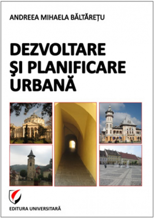 Dezvoltare si planificare urbana [0]