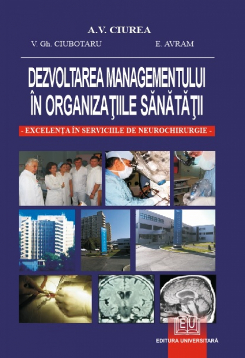 Dezvoltarea managementului in organizatiile sanatații - Excelenta in serviciile de neurochirurgie 0