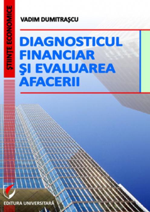 Diagnosticul financiar si evaluarea afacerii 0