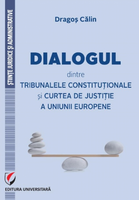 Dialogue between Constitutional Courts and the Court of Justice of the European Union 0