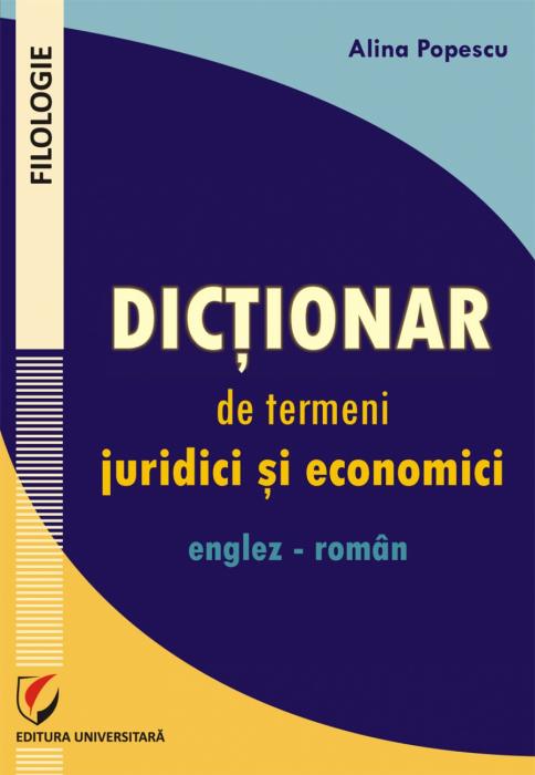 Dictionar de termeni juridici si economici englez-roman 0