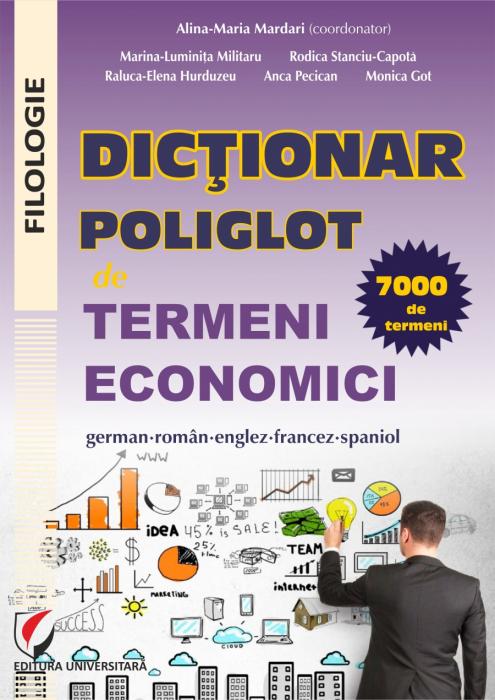 Dictionar poliglot de termeni economici. German- roman- englez- francez- spaniol 0