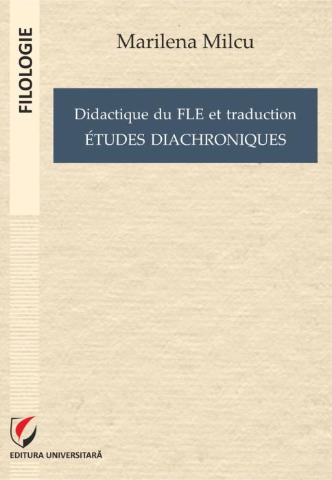 Didactique du FLE et traduction.  Etudes diacroniques 0