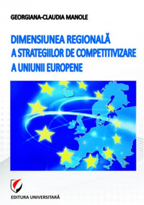 Dimensiunea regionala a strategiilor de competitivizare a Uniunii Europene 0